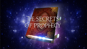 secrets of prophecy